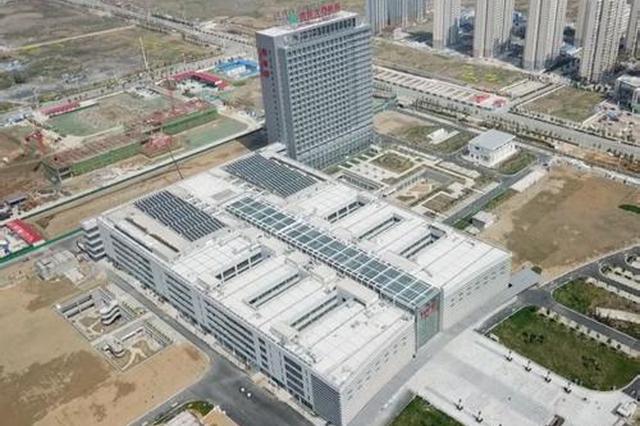 安医大第四附属医院新院区26日开诊