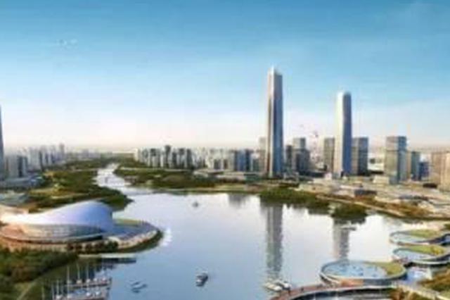 合肥东部新中心建设新进展 市级组织机构已完成整合