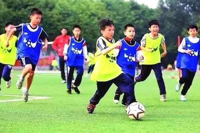安庆新增13所全国青少年校园足球特色学校