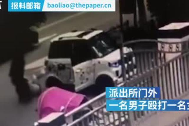 安徽男子派出所门口殴打前妻火速被拘