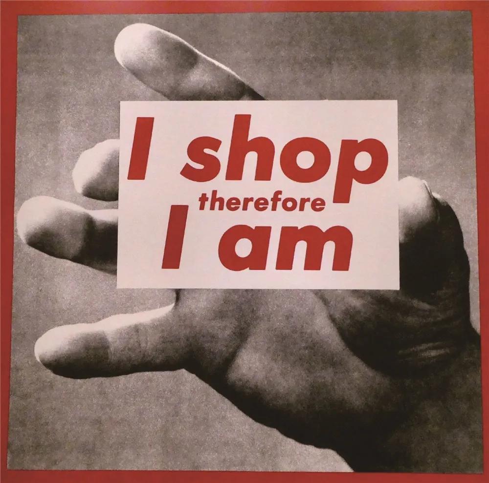 芭芭拉·克鲁格我购物故我在印刷品1987年图片:《纽约时报》