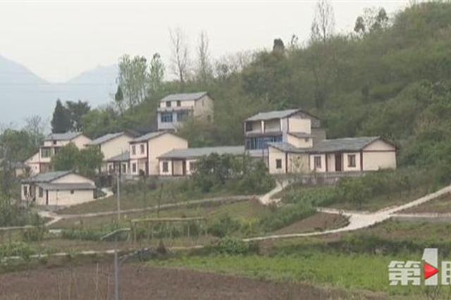 留住乡愁!今年重庆将建成100个美丽宜居村庄