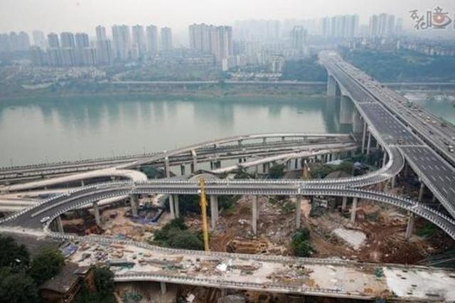 重庆一批交通重点工程即将投用 可有效治堵