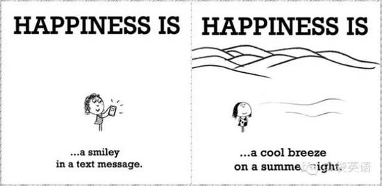 Happiness is a smiley in a text message.