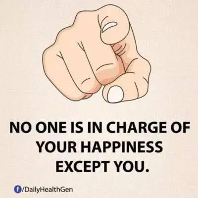 15. 没有人能主宰你的幸福,除了你自己。