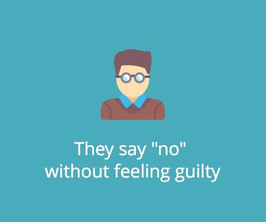 "They say ""no"" without feeling guilty."