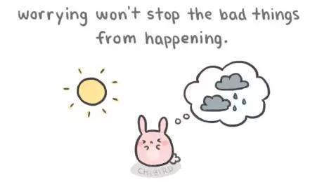 担心并不能阻止坏事情发生,只会耽误你享受美好。