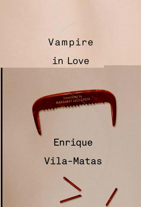 安立奎·维拉-马塔斯《恋爱中的吸血鬼》