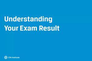 2018年6月CFA考试成绩公布时间 新鲜出炉
