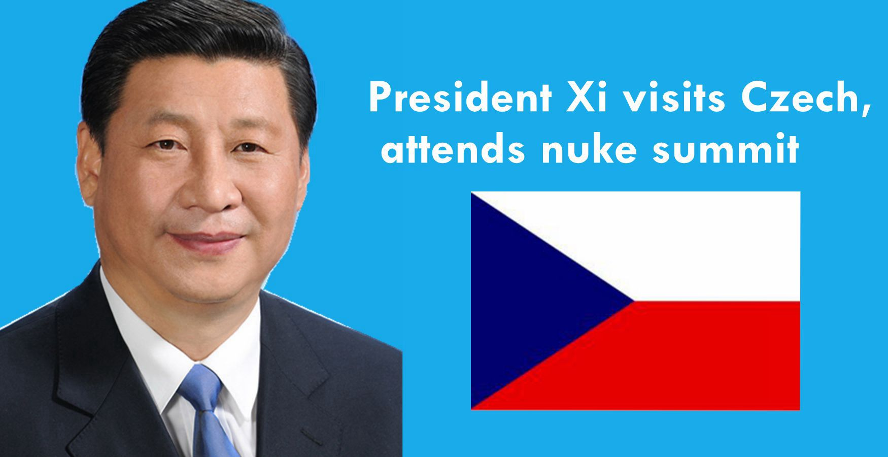 President Xi visits Czech, attends nuclear security summit in US