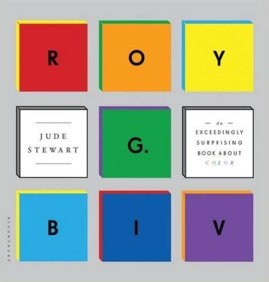 Roy G. Biv:An Exceedingly Surprising Book About Color 封面