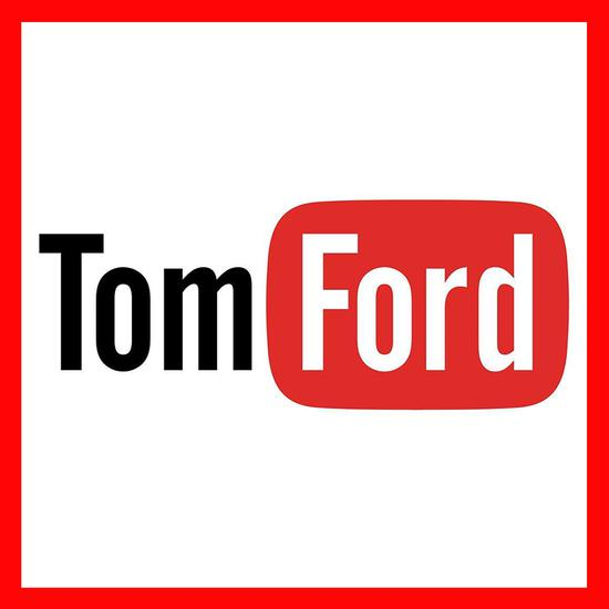 YouTube+Tom Ford