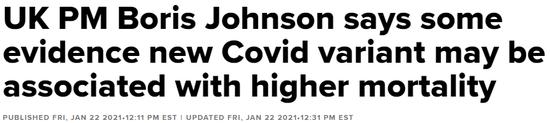 更致命!约翰逊:有证据表明新冠病毒变种可能与更高的死亡率有关