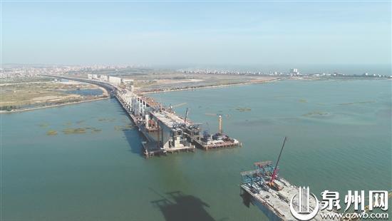 泉厦漳城市联盟路泉州段控制性工程—安海湾跨海特大桥主桥将于明年3月合龙