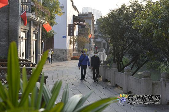 福州三坊七巷、上下杭两处历史文化街区开放通行