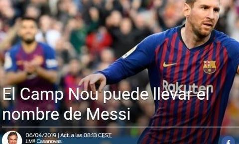 加泰媒体梅吹新境界:向活着的传奇致敬,把诺坎普改名为梅西球场