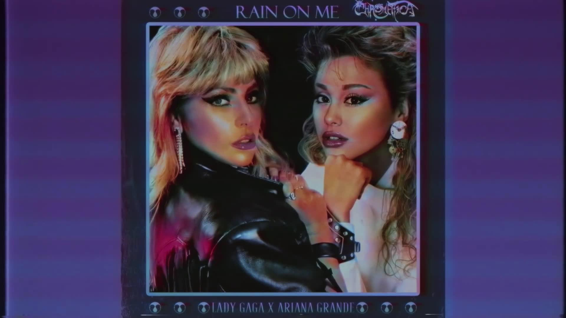 80年代风格的Lady Gaga & Ariana Grande《Rain On Me》混音!