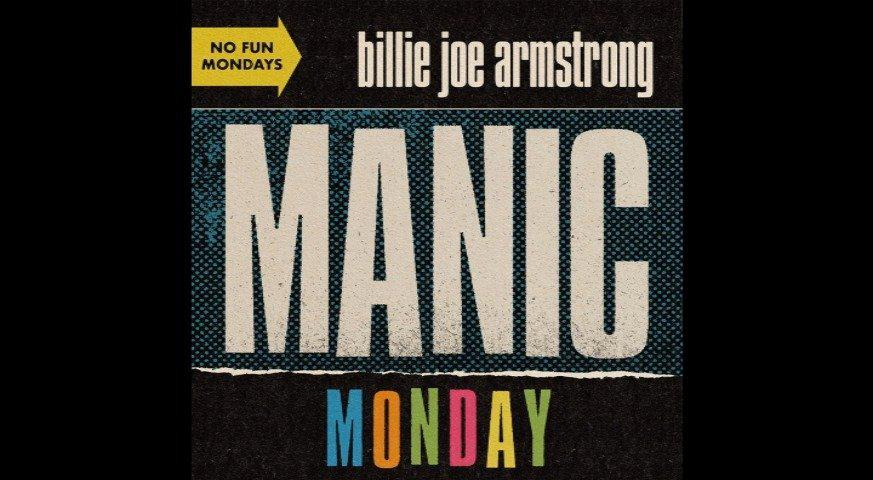 Green Day的Billie Joe Armstrong今日送上新单Manic Monday全曲