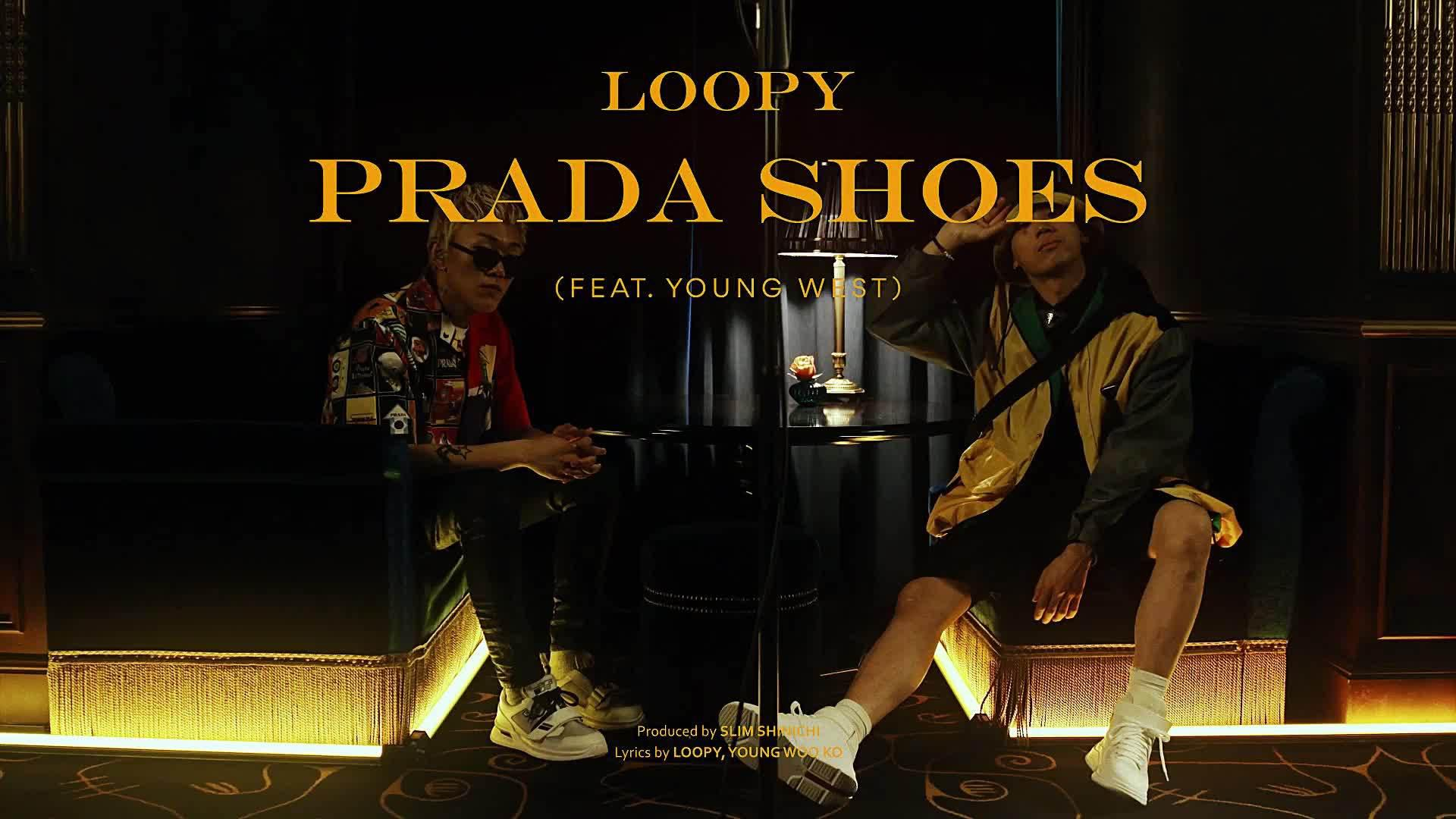VIDEO 「中字LIVE」LOOPY - PRADA SHOES (FEAT. YOUNG WEST) cr