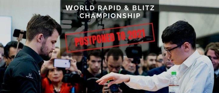 世界快棋超快棋锦标赛延期至2021年