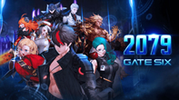 《2079 Gate Six》最新PV