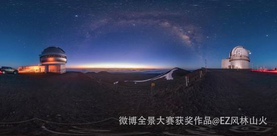 夏威夷莫纳亚克死火山——加法夏天文台星空全景!只有全景才能感受到世界顶尖天文台的巨大 。