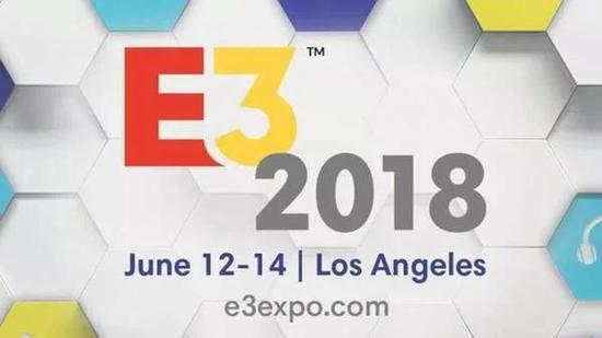 E3 2018前瞻:8大精彩看点不容错过