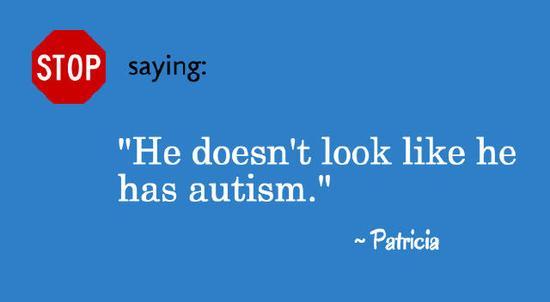 """别说:""""他看起来好像没有自闭症"""""""