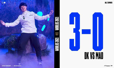 英雄联盟S114分之1决赛:DK3:0横扫MAD晋级4强