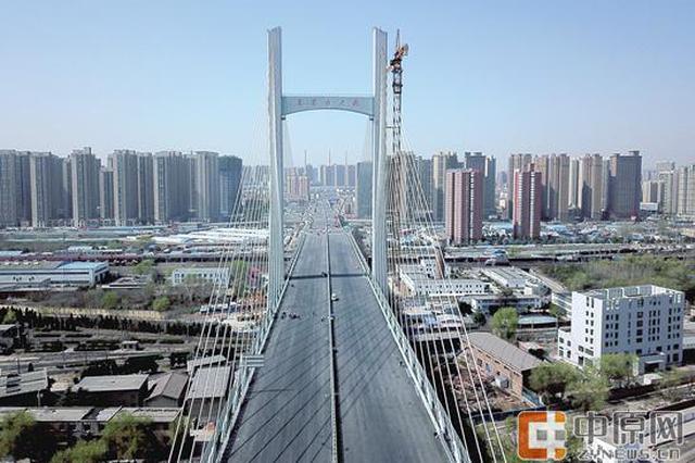 农业路大桥进入通车倒计时 郑州东西动脉迎大提速