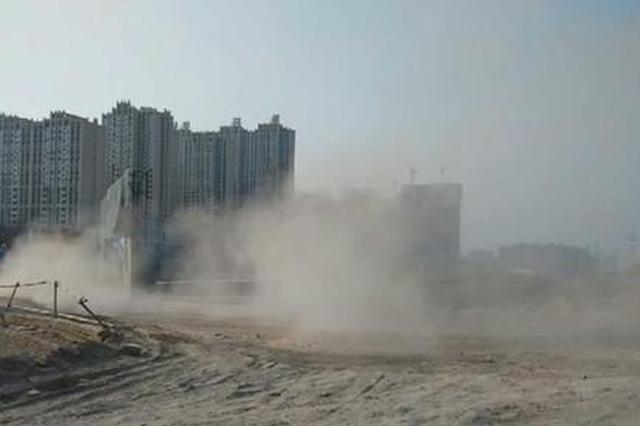 围挡缺失、喷淋缺损 郑州5起严重扬尘污染项目被约谈