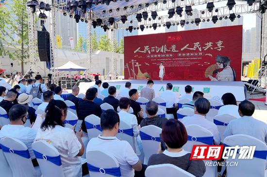 """6月6日,2021年""""文化和自然遗产日""""长沙市非遗宣传展示活动在长沙滨江文化园文化广场启动。"""
