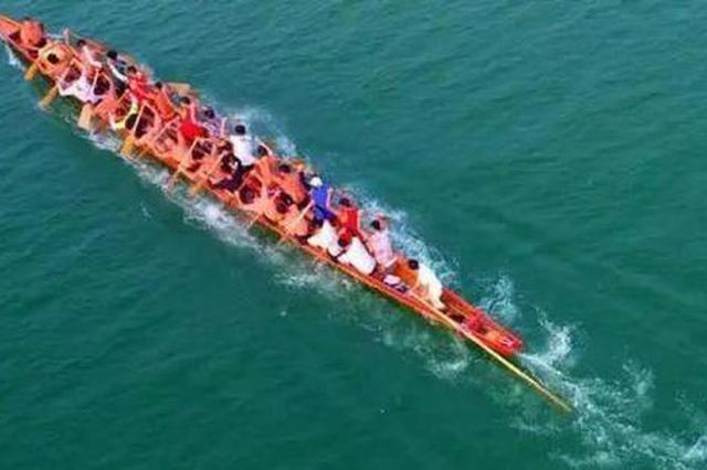 为持续巩固防疫成果,江西湖南多地禁止端午期间组织龙舟竞赛
