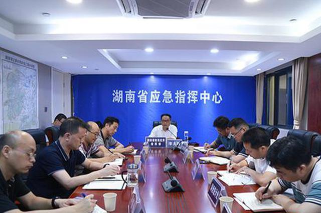 湖南:采取防汛救灾坚决措施 确保人民群众生命财产安全