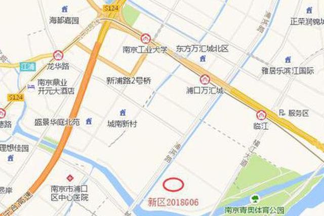 南京江北2幅宅地4个小时拍出 楼面地价均不到18000元/㎡