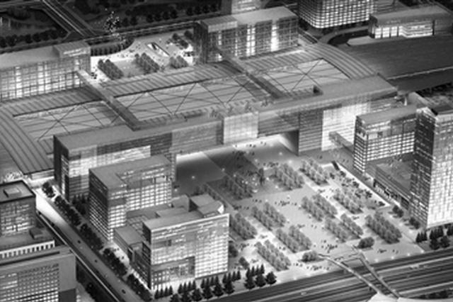 南京北站效果图曝光 未来将建住宿、餐饮、文娱综合体