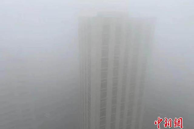 雾袭长春 整座城仿佛置于云端