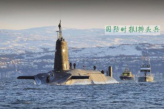 英国核潜艇为何频繁出丑闻 人员短缺问题极其严重