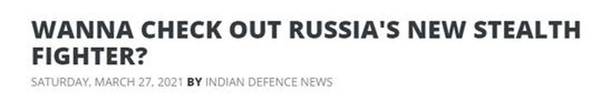 俄新研制隐身战机被印媒泼冷水:或只能停留在图纸上
