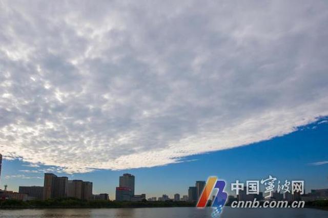 昨天宁波上空出现不少奇云怪天象 天气较舒适