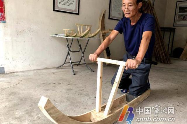 宁波木海马技艺传承人俞文军 40多年做好每1把木海马