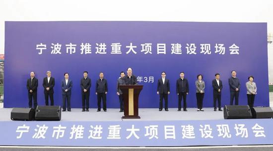 宁波推进重大项目建设现场会在中国石化镇海基地举行