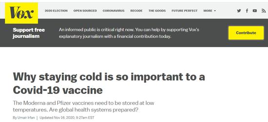 (一些美国媒体本身也指出辉瑞以及美国另一家药厂莫德纳搞出的这种mRNA疫苗最大的难点是对冷链运输的要求极高,物流方面可否支撑将是一个伟大挑衅)