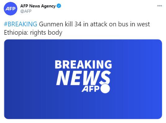 外媒:埃塞俄比亚一大巴遭枪击 已致34人死亡