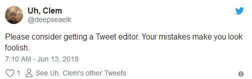 """""""麻烦你考虑找一个专门推特编辑器,你的错误让你看起来很愚蠢。"""""""