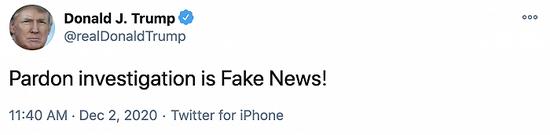 """特朗普回应""""赦免调查""""相关报道:假新闻!"""