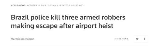 巴西一机场发生抢劫案 十几名劫匪与警方交火