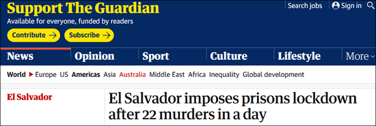 《卫报》报道截图:萨尔瓦多当局在一天内发生22起谋杀案后实行监狱封锁