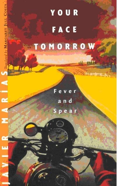 《狂热与矛枪》(Fever and Spear)哈维尔·马里亚斯(2002)