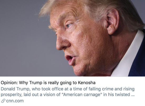 为什么特朗普要访问基诺沙市?/ CNN报道截图